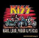 Kiss Vinyl Sticker Hard Loud Proud & Psycho