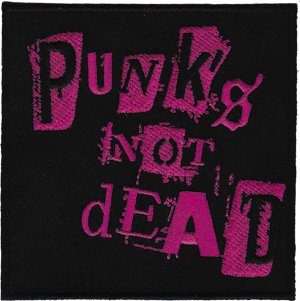 Punk's Not Dead Iron-On Patch