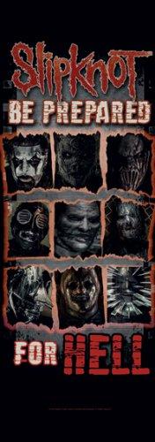Slipknot Fabric Door Poster Be Prepared For Hell