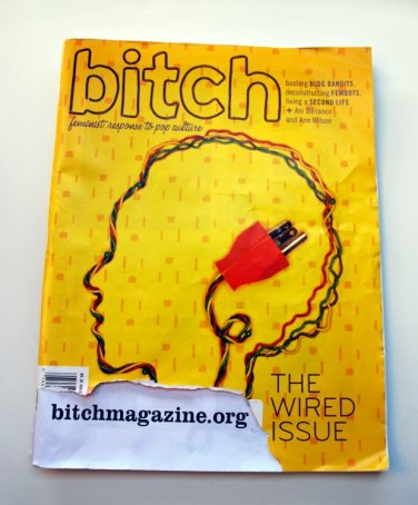 Bitch Magazine, Issue 39, Spring 2008-The Wired Issue