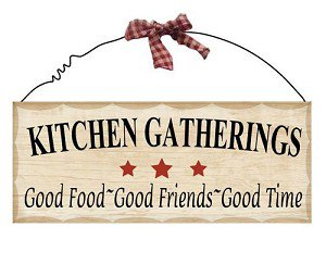 Wooden Plaque Kitchen Gatherings