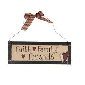Wooden Plaque Faith Family Friends