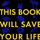 This Book Will Save Your Life by A. M. Homes (2006, Hardcover)