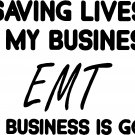 EMT SAVING LIVES VINYL DECAL STICKER
