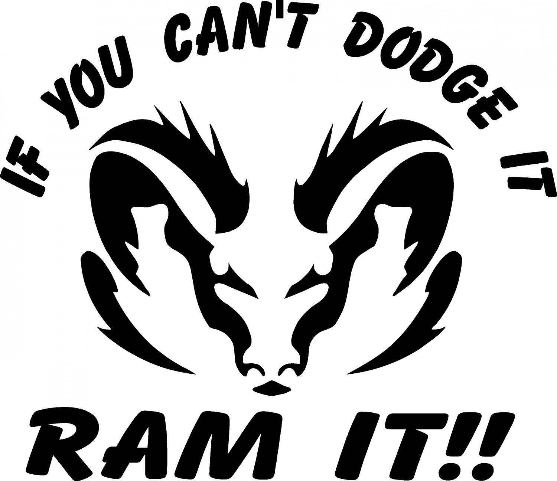 "DODGE RAM CAN'T DODGE IT RAM IT 4X4 OFF ROAD TRUCK 11"" WIDE VINYL STICKER"