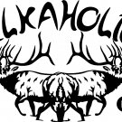 "ELK HUNTER ELKAHOLIC VINYL DECAL STICKER 7"" WIDE!!"