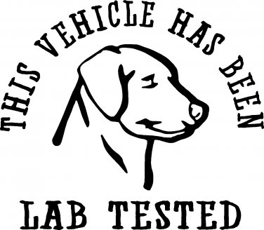 THIS VEHICLE HAS BEEN LAB TESTED labrador retriever dog vinyl decal sticker