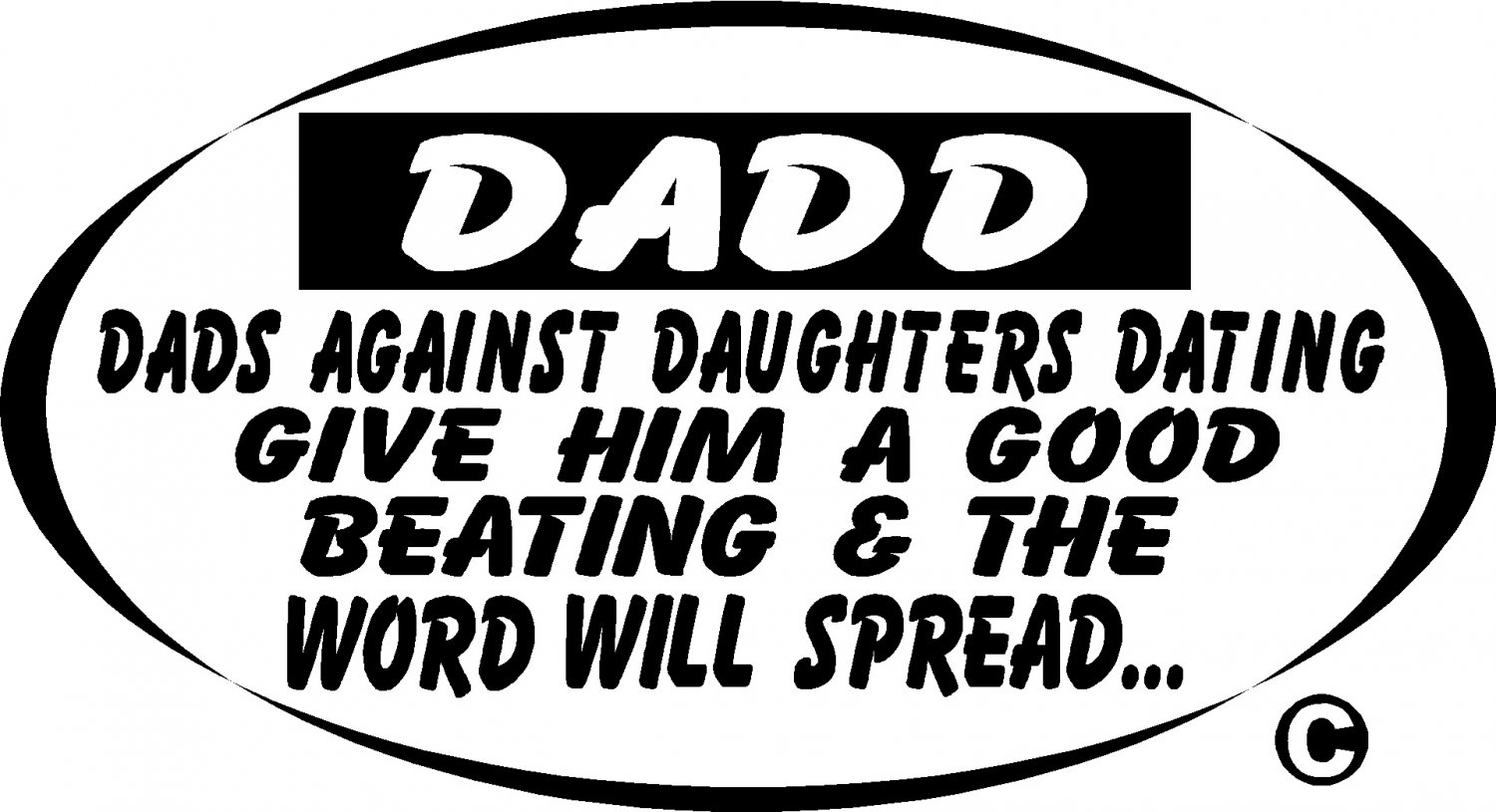 DADD Dads Against Daughters Dating vinyl Decal Sticker