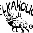 "ELK HUNTER ELKAHOLIC VINYL DECAL STICKER 6.75"" WIDE!!"