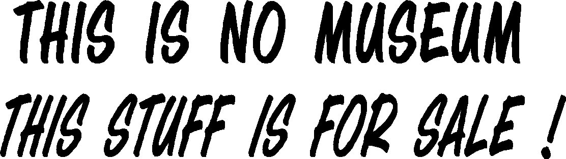"this is no museum this stuff is for sale ! vinyl decal sticker 9"" wide!"