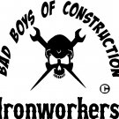 IRONWORKERS WELDER BAD BOYS OF CONSTRUCTION VINYL DECAL STICKER
