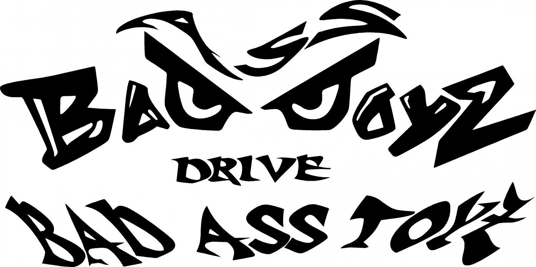 BAD ASS BOYS DRIVE BAD ASS TOYS VINYL DECAL STICKER