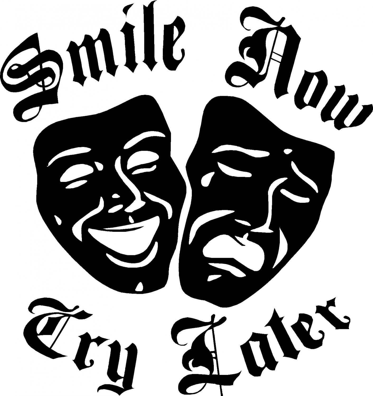 smile now cry later vinyl decal sticker