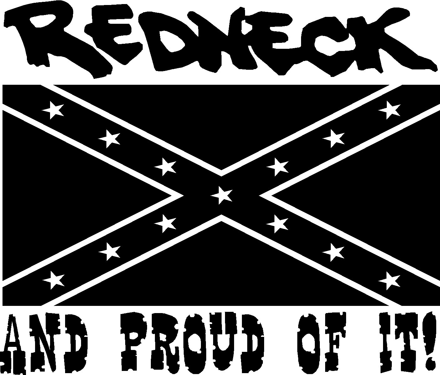 REDNECK AND PROUD OF IT VINYL DECAL STICKER