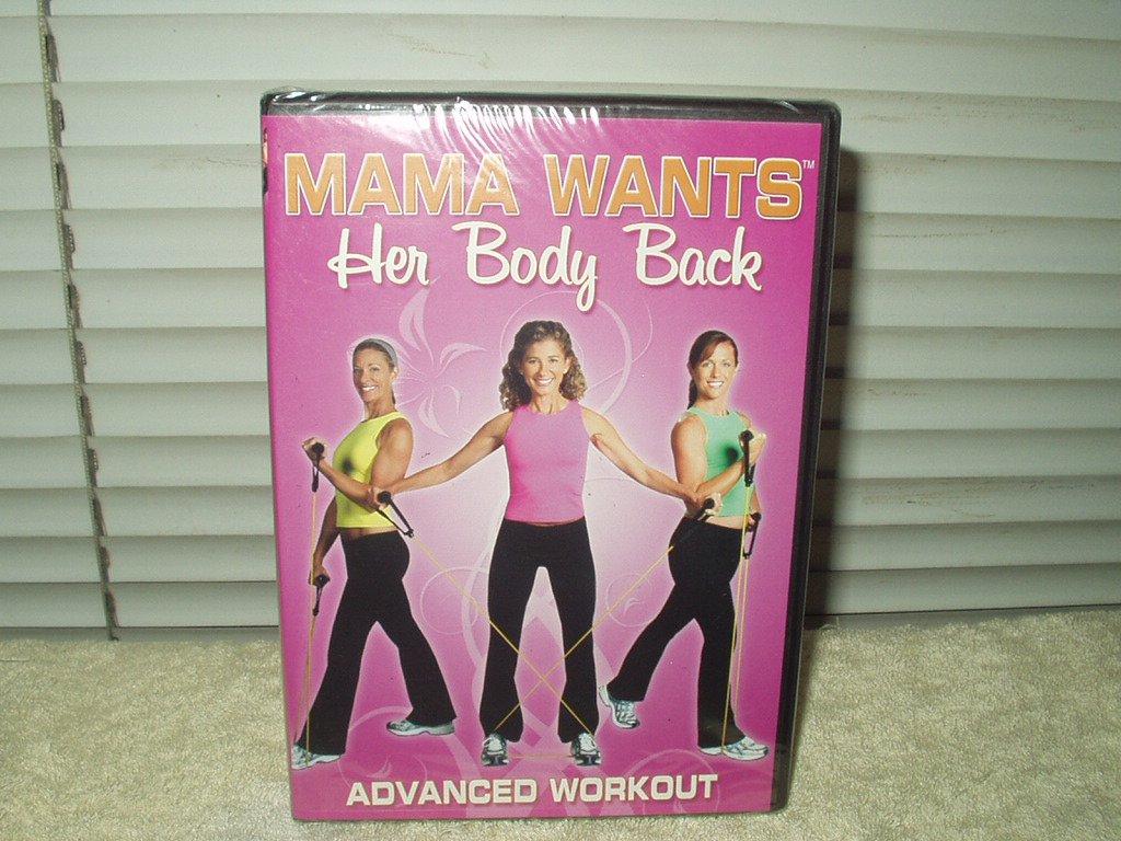 mama wants her body back advanced workout dvd lisa druxman