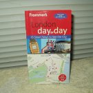 frommer's london day by day 4th edition w/ map by joe fullman