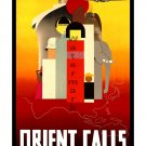 Orient Calls - Vintage Travel Poster [6 sizes, matte+glossy avail]