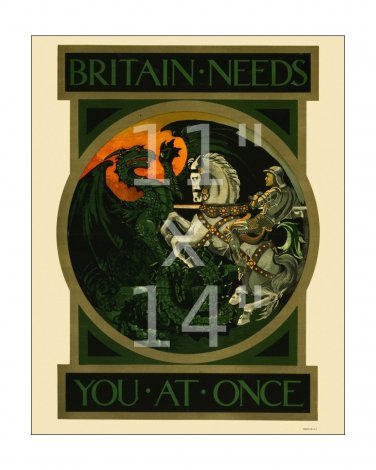 Britain Needs You - 11x14 inch Vintage WWI British Recruiting/Propaganda Poster