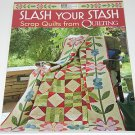 Scrap Quilts From Quilting Slash Your Stash Book MCB1109