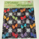 Holiday Wrappings Quilts to Welcome The Seasons Book MCB939