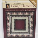 Joanies's Design Elements Quilter's Workshop Book By Joanie Zeier Poole
