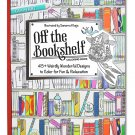 Off the Bookshelf Coloring Book: 45+ Weirdly Wonderful Designs to Color for fun