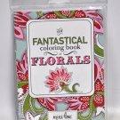 The Fantastical Coloring Book of Florals
