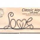 Classic Motifs Love 12 Inch Split Bottom Craft Holder
