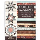 Quilter's Academy A Skill-Building Course in Quiltmaking Vol. 4