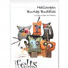 Handbeng Felts Halloween Burlap Buddies Creative Fiber Art Pattern