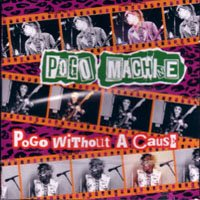 Pogo Machine - Pogo without a cause - CD