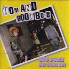 Tom & Boot Boys - 30's punx go for it - CD