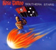 Rose Tattoo - Southern Stars - Digipack