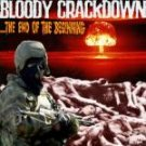 Bloody Crackdown - The End of The Beginning - CD