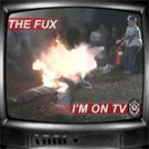 The Fux - I'm on TV - CD