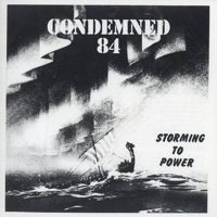Condemned 84 - Storming To Power - CD