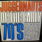 Vinyl LP Album Juggernauts Of The Early 70's #13C
