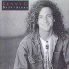 Breathless by Kenny G (Cassette, Oct-1992, Arista) #B6