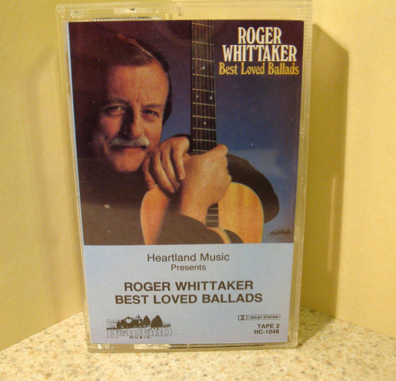 Roger Whittaker Best Loved Ballads Tape 2 (Cassette) #B59