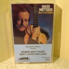 Roger Whittaker Best Loved Ballads Tape 2 (Cassette) #B59