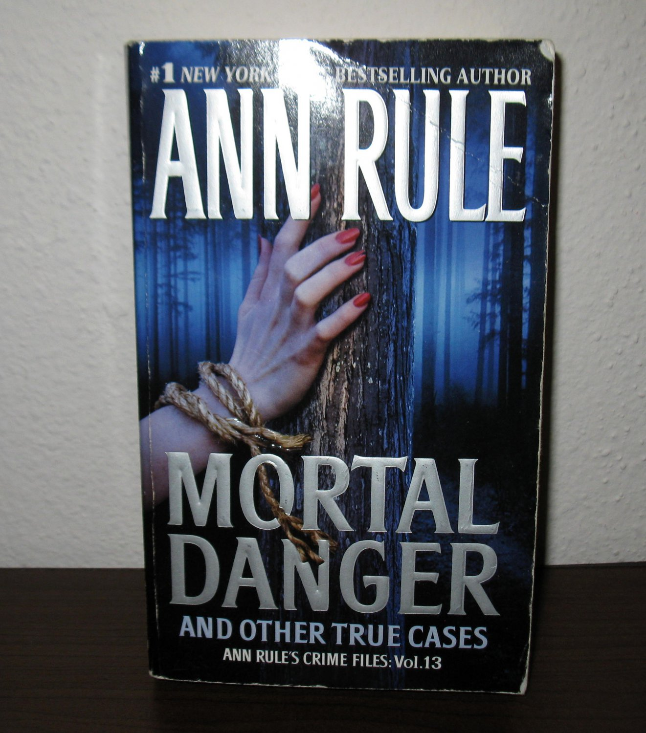Mortal Danger : And Other True Cases Vol. 13 by Ann Rule (2008, Paperback) #T872
