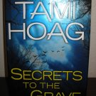 ecrets to the Grave Bk. 2 by Tami Hoag (2010, Hardcover) New #T950