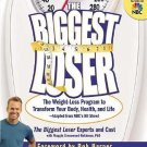 The Biggest Loser: The Weight-Loss Program to Transform Your Body, Health #T1050