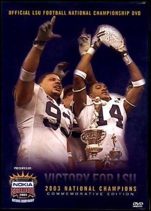 2003 LSU National Championship Highlights-DVD