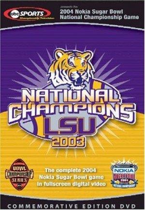 2004 Sugar Bowl: LSU vs. Oklahoma