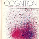 Cognition: Mental Structures and Processes
