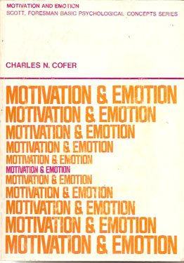 Motivation and Emotion by Charles Cofer