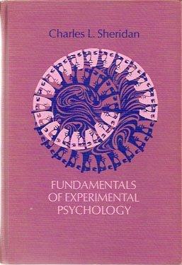 Fundamentals of Experimental Psychology by Charles L. Sheridan