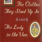 The Clothes They Stood up In and the Lady in the Van by Alan Bennett