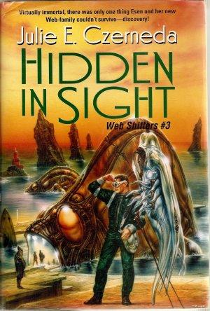 Hidden in Sight Web Shifters #3 by Julie E. Czerneda